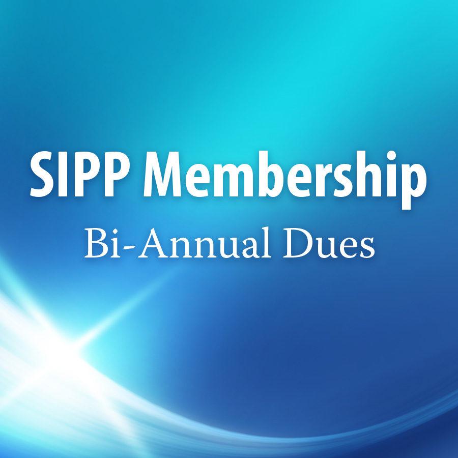SIPP Membership – Bi-Annual Dues
