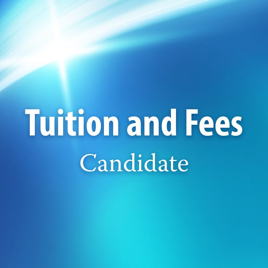 Tuition and Fees – Candidate
