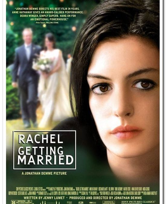 "Movie Discussion – ""Rachel Getting Married"""