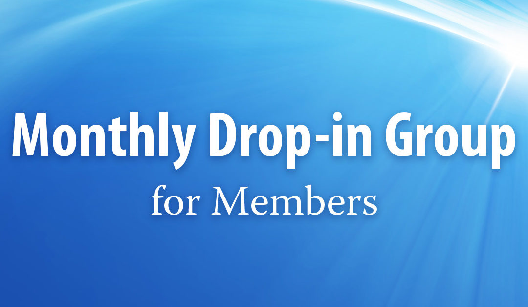 Monthly Drop-in Group for Members